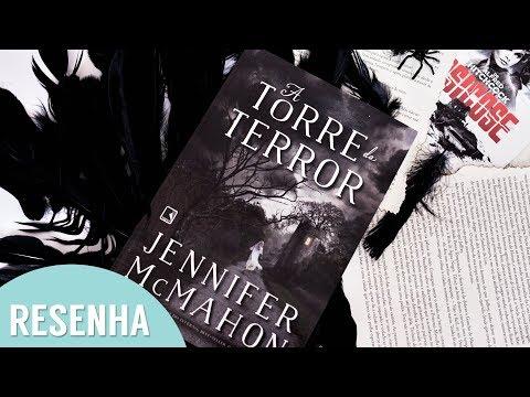 Resenha: A Torre do Terror - Jennifer Mcmahon l Leitura de Halloween
