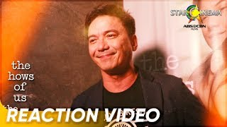 Reactions | Rommel Padilla | 'The Hows of Us' Now Showing!