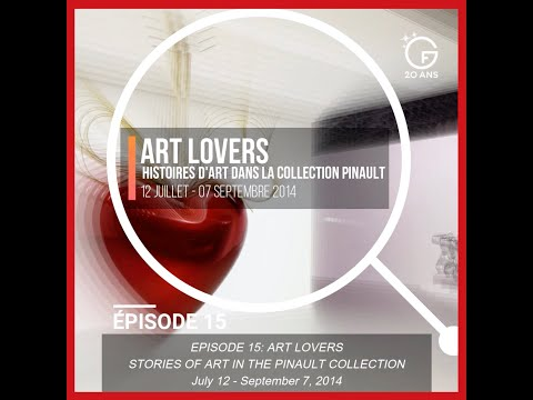 #20years 20 ans d'expos en vidéos ! Episode 15 : ART LOVERS (2014)