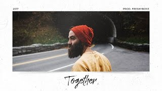 """🔥 CHILL OLD SCHOOL BEAT INSTRUMENTAL 2017  """"TOGETHER"""""""