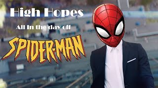 Spiderman's High Hopes   Panic At The Disco