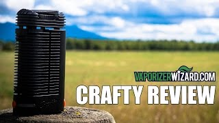 Crafty Vaporizer Review & Demo Session - VaporizerWizard.com by Vaporizer Wizard