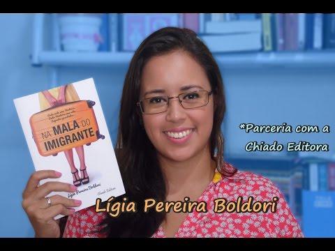 {eu li} Na Mala do Imigrante - Lígia Pereira Boldori
