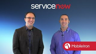 MobileIron & ServiceNow: Mobile-Aware IT Service Management Demo