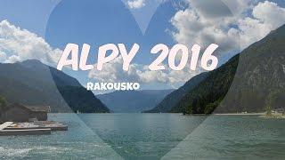 Rakousko ALPY // léto 2016