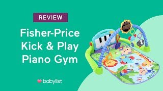 Fisher Price Kick & Play Piano Gym Review