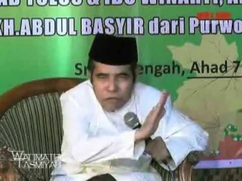 Video Ceramah KH Abdul Basyir Walimatul Tasmiyah Ahmad sadewa Abdul Basyid