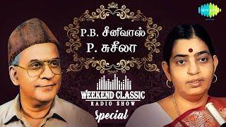 P.B. Sreenivas  P. Susheela - Weekend Classic Radio Show | | RJ Sindo | Tamil | HD Quality Songs