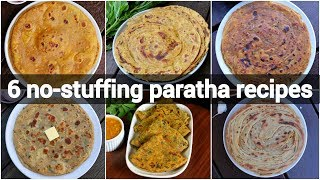 6 no stuffing paratha recipes | रोटी पराठा रेसिपी | easy paratha recipe without stuffing