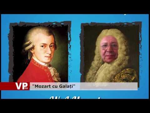 """""""Mozart cu Galați"""""""