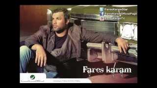 Fares Karam - Al 3asme / فارس كرم - العاصمة