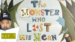 Day 7: The Monster Who Lost His Mean- Read Aloud