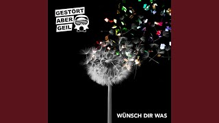 Wünsch Dir Was (Radio Edit)