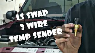 EASIEST WAY!!! HOW TO RUN GAUGE ON LS SWAP WITH 3 WIRE COOLANT TEMP SENDER!!!