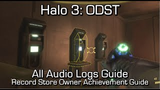 Halo 3: ODST - ALL 30 AUDIO LOGS - Record Store Owner Achievement Guide