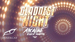 Alkaline x Black Shadow - Gladdest Night (Cover Video)