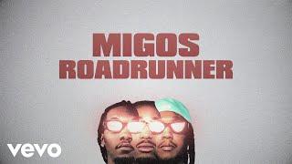 Migos - Roadrunner (Lyric Video)