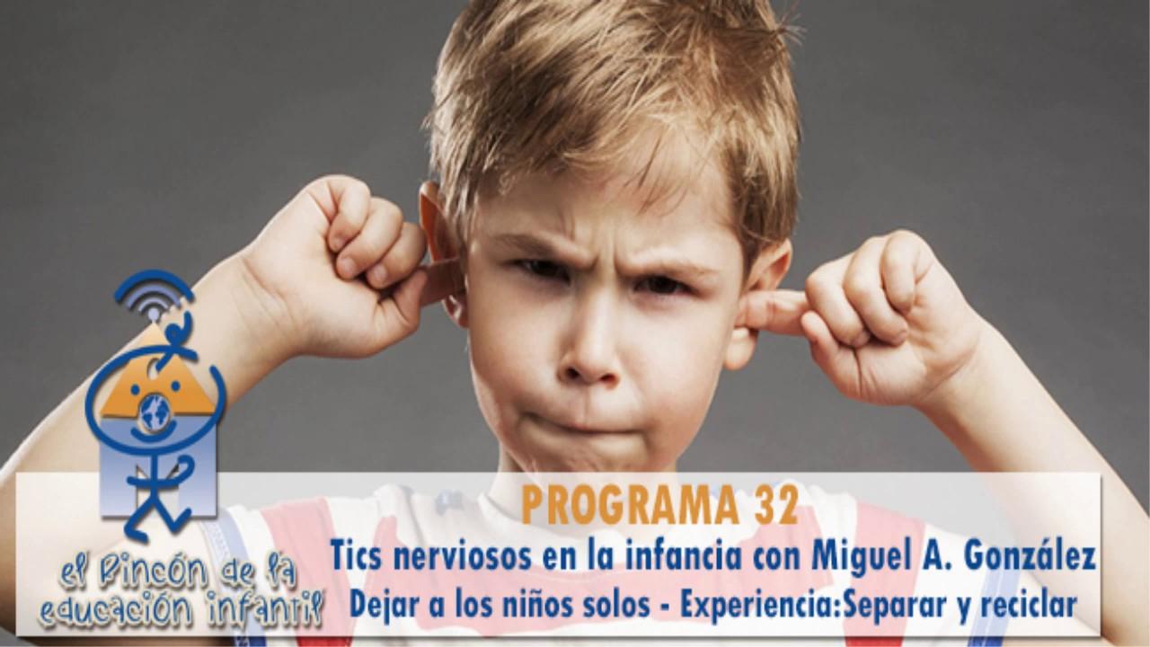 Tics nerviosos - Dejar a los niños solos - Rafael Sanz - Separar y reciclar (p32)