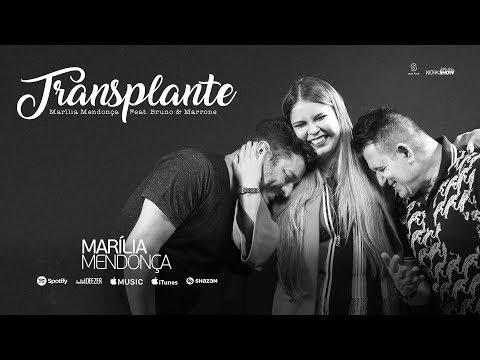 Marília Mendonça – Transplante part. Bruno e Marrone