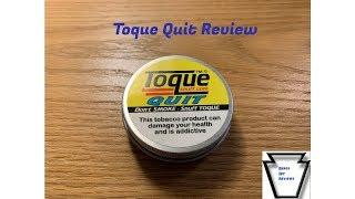 Toque Quit Review