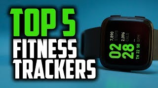 Best Fitness Trackers in 2018 - Which Is The Best Fitness Tracker For This Year?