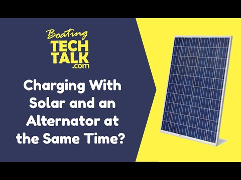 Is It Safe to Charge My Boat Batteries With Solar and the Alternator at the Same Time?