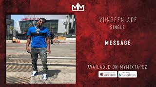 Yungeen Ace    Message (Official Audio)