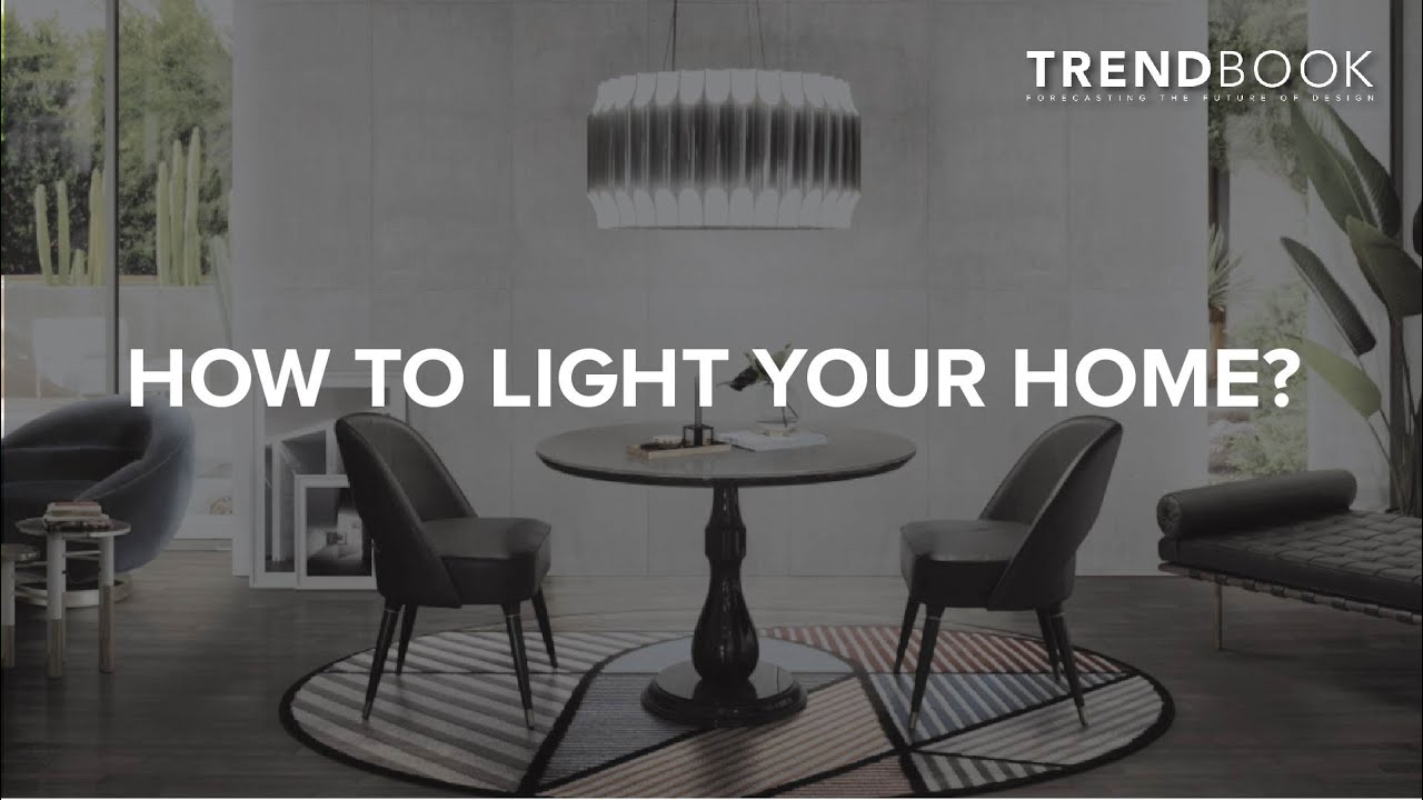 How to Light your Home? Top Trends in Home and Interiors