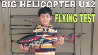 U12 RC Helicopter Flying Test And Review | Best RC Helicopter Big Size unboxing