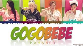 MAMAMOO (마마무) - 'GOGOBEBE' (고고베베) Lyrics [Color Coded_Han_Rom_Eng]