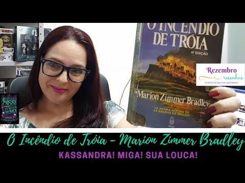 Rezembro #16 - O Incêndio de Tróia - Marion Zimmer Bradley | Dicas da Sissi