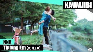 Thương Em - NNA ft. M.E.O [ Video Lyrics ]