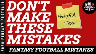 Fantasy Football 2020 Draft Day Advice  - Don't Make These Mistakes in 2020 - Tips and Tricks