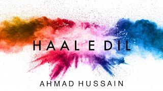 Ahmad Hussain - Haal e Dil   Lyric Video - YouTube