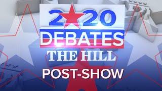 Hill TV's 2020 Democratic Debate Night: Post-Debate Analysis