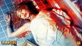 L.A Noire - Phần 7: Hiện trường máu me tung tóe cả lên tường