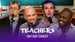 Teaching Is Way Harder Than It Looks - Dry Bar Comedy