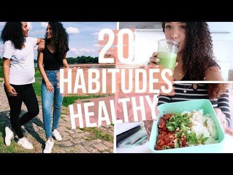 20 HABITUDES HEALTHY QUI ONT CHANGÉ NOTRE VIE ! 😍✨