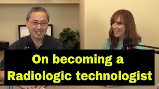 How to become a radiologic technologist? What is the training involved?