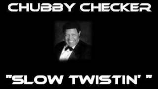 Chubby Checker - Slow Twistin' [Original Version]