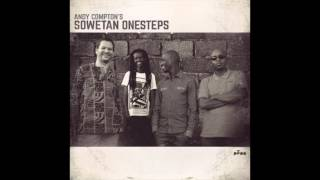 Andy Compton's Sowetan Onesteps Feat. Ladybird - Life On The Moon
