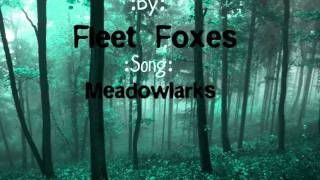 Fleet Foxes-Meadowlarks Lyrics