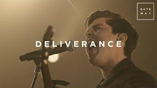"Video thumbnail of ""Deliverance   Live   GATEWAY"""