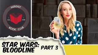 Nerdist Book Club - Star Wars: Bloodline Part 3