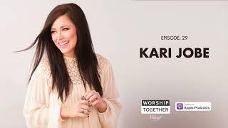 Podcast With Kari Jobe