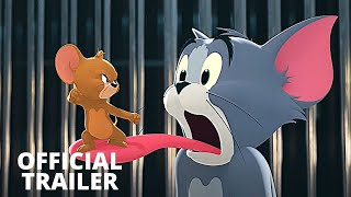 TOM AND JERRY: THE MOVIE Official Trailer (2021) Chloë Grace Moretz, Animation Movie HD