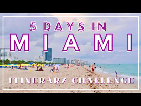 Exploring MIAMI / SOUTH FLORIDA in 5 DAYS! // A Travel Itinerary Challenge Adventure