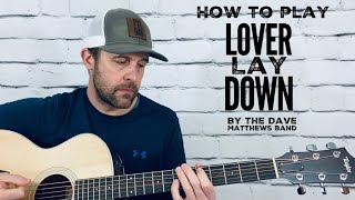 Lover Lay Down-Guitar Tutorial-Dave Matthews Band