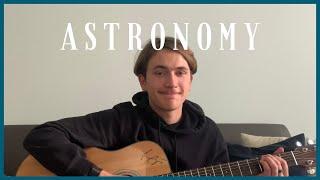 ASTRONOMY - Conan Gray (cover)