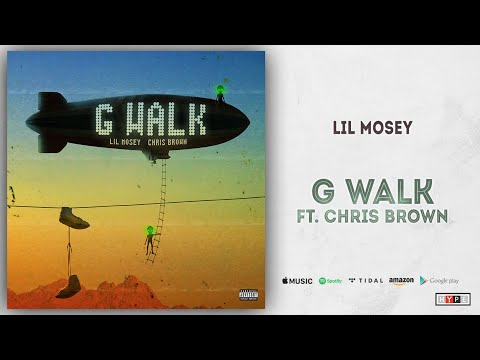 "Lil Mosey – ""G Walk"" Ft. Chris Brown"